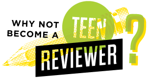Become a Teen Reviewer