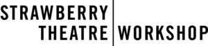 Strawberry Theatre Workshop